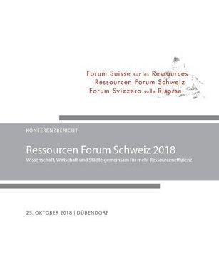 Meeting Report Swiss Resources Forum 2018 (Ressourcen Forum Schweiz) in German