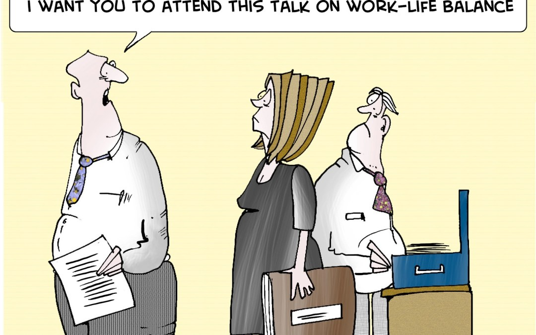 Would you pass the Work Life Balance test