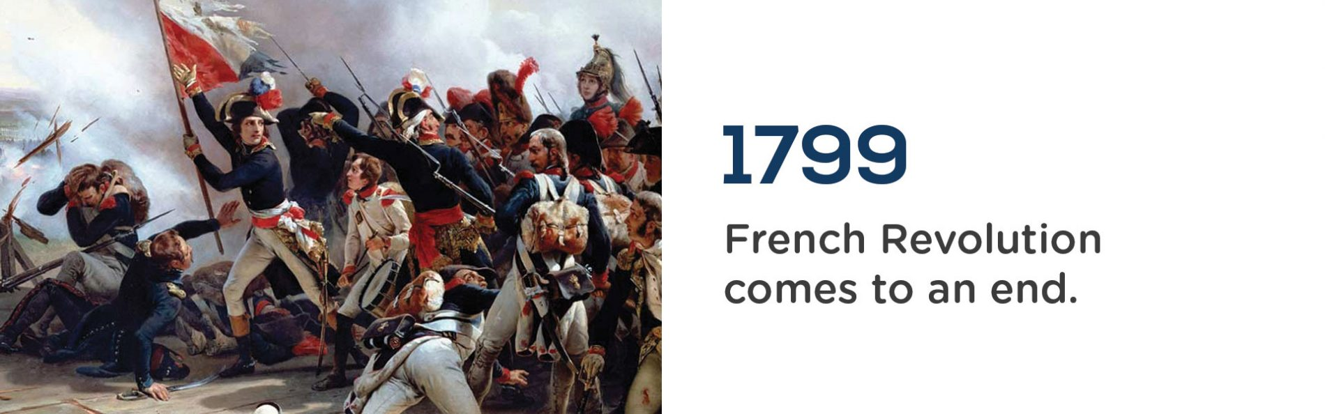 1799 The French Revolution comes to an end. Wrigley Claydon Solicitors, Trusted for 200 years