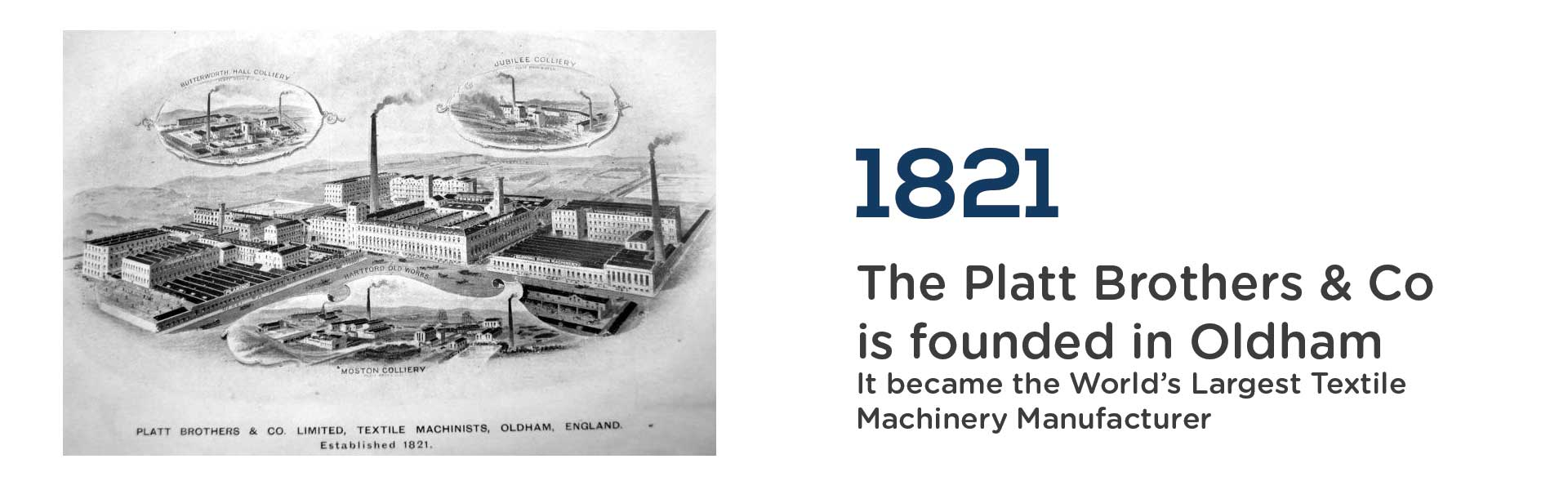 1821 Platt Brothers and Co is founded in Oldham. Wrigley Claydon Solicitors, Trusted for 200 years