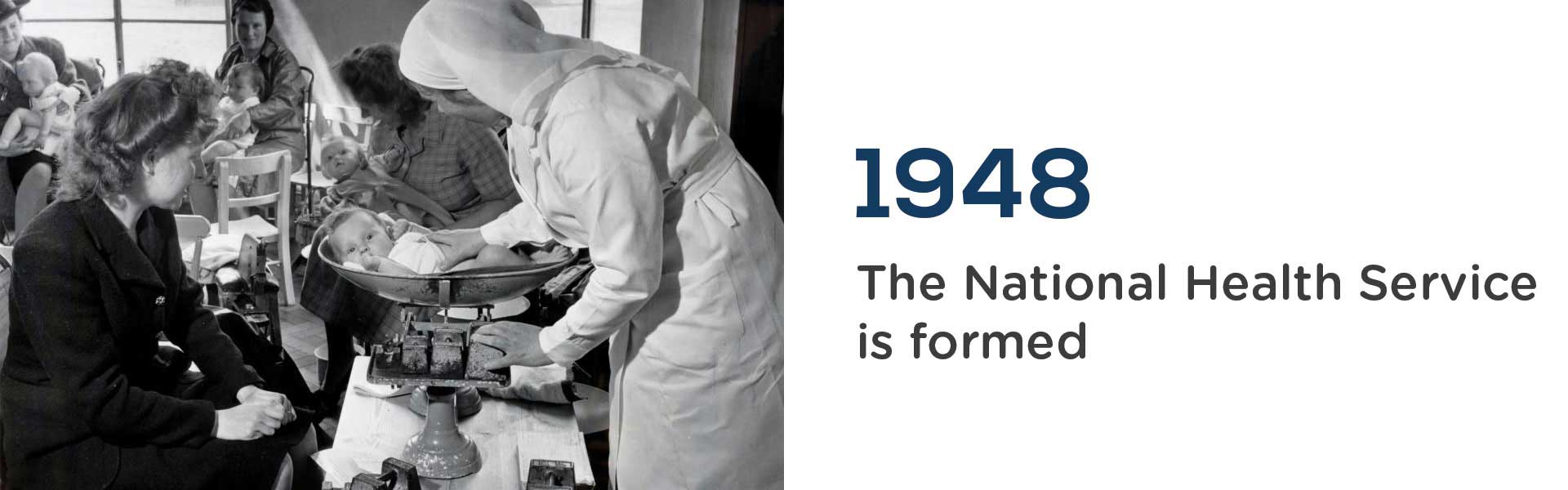 in 1948 the NHS (National Health Service) was formed.Wrigley Claydon Solicitors, Trusted for 200 years