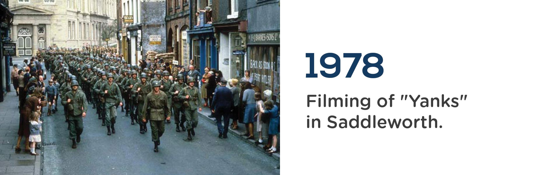 Yanks was filmed in Saddleworth in 1978.Wrigley Claydon Solicitors, Trusted for 200 years