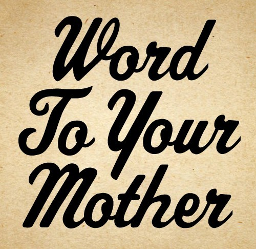 word to your mother poster