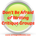 Don't Be Afraid of Critique Groups