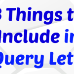 3 Things to Include (and 3 Things to Avoid) in a Query Letter