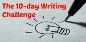 10 Day Writing Challenge