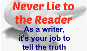 Never Lie to the Reader