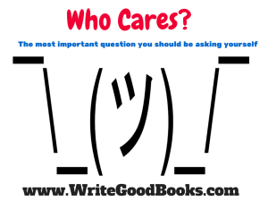 Who Cares? The Most Important Writing Question You Should Be Asking Yourself