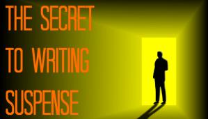 The Secret To Writing Suspense