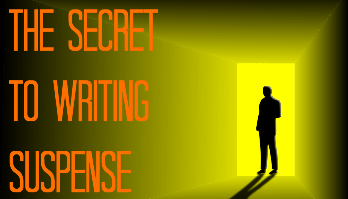 The Secret To Writing Suspense