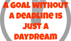 A goal without a ________ is just a daydream.