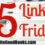 Five Links Friday 7/24/15