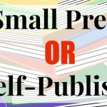 Small Press or Self-Publish?