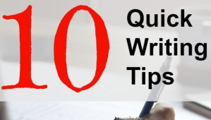 10 Quick Writing Tips