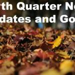 Fourth Quarter News, Updates and Goals