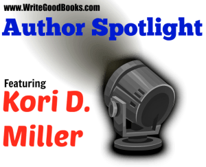Author Spotlight: Kori D. Miller