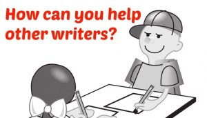 What can you do to help other writers?