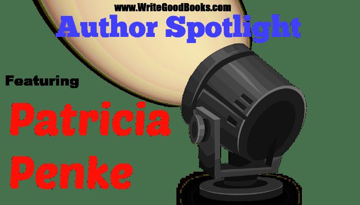 Write Good Books Author Spotlight featuring Patricia Penke