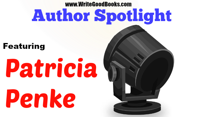 Write Good Books Author Spotlight featuring Patricia Penke