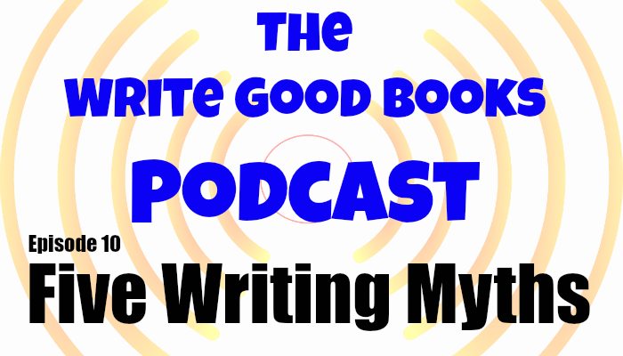 In this episode of The Write Good Books Podcast, Jason and Scott discuss five common myths about writing, based on the article Five Lies Creative Writing Teachers Tell by David Savill at Writers and Artists.