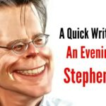 "A Quick Write-up On ""An Evening With Stephen King"""