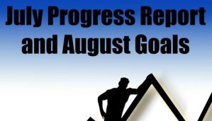 July Progress Report and August Goals (2016)