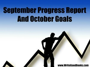 My writing goals and acomplishment for the month