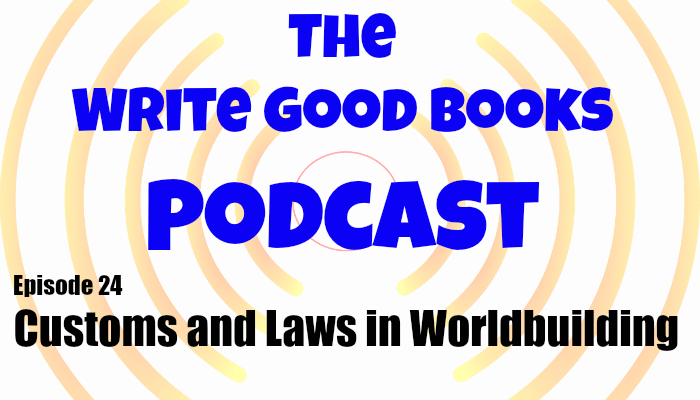 In this episode of The Write Good Books Podcast, Scott and Jason share their thoughts on what goes into setting up the society of your fictional world. How are laws made? What are the local customs? And how much writing time should you devote to this?