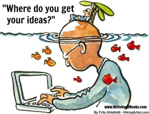 Writers are often asked where they get their ideas. Here's the thing: They don't know.