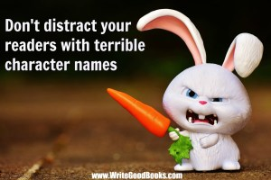 Coming up with character names is easy. But make sure you do it right and don't use any of these bad ones.