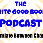 Podcast Episode 26 – Differentiate Between Your Characters