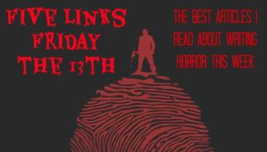 Five Links Friday the 13th 1/13/17