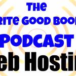 Podcast Episode 30 – Web Hosting