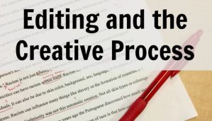 Editing and the Creative Process