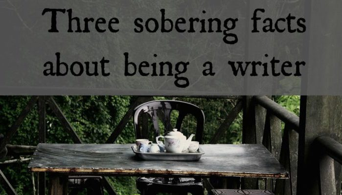 Three sobering facts about being a writer
