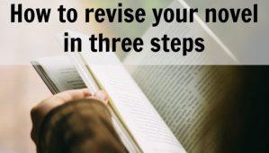 Three steps of novel revision