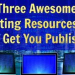 Three Awesome Writing Resources