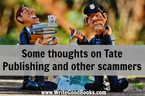 I'm truly sorry to any writers who have been scammed by Tate (and I have met a few) and also to any of the honest employees who are now out of a job. It really sucks to see things like this happen.