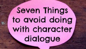 Seven Dialogue Don'ts