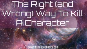 The Right (and Wrong) Way to Kill a Character