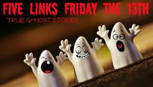 Five Links Friday the 13th