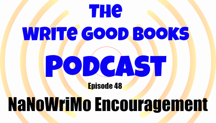In this episode of The Write Good Books Podcast, Jason goes solo and shares some thoughts on what to do if you're having trouble staying on schedule with NaNoWriMo.
