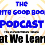Podcast Episode 52 – Two-year Anniversary Episode (What We Learned)