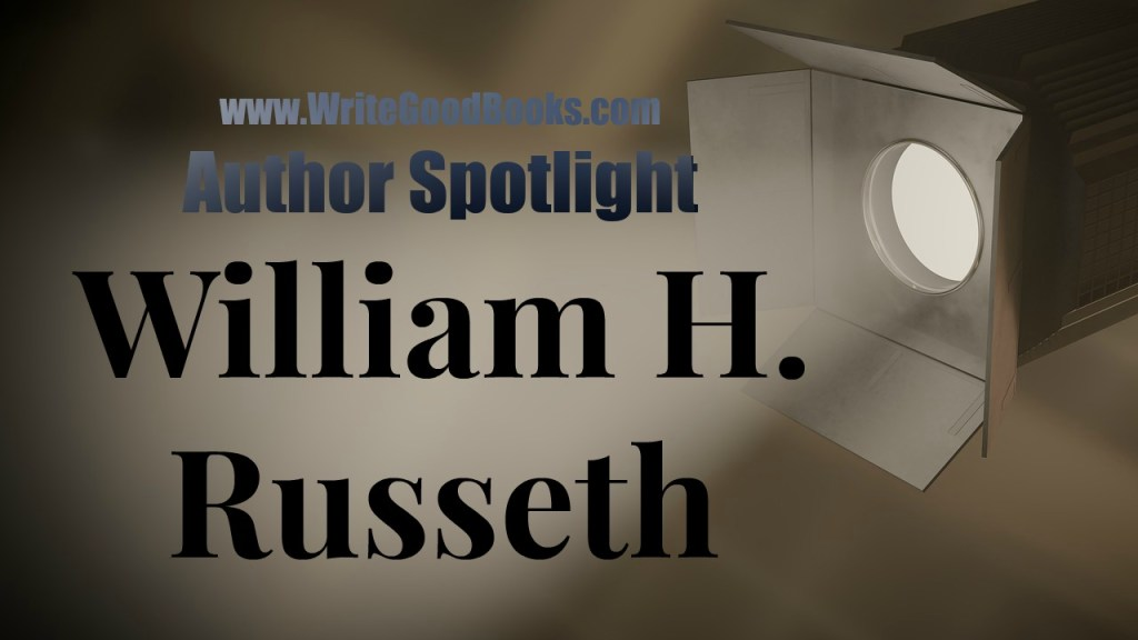 This week's author spotlight features William Russeth, author of Belerion Odyssey, among other historical fiction novels.