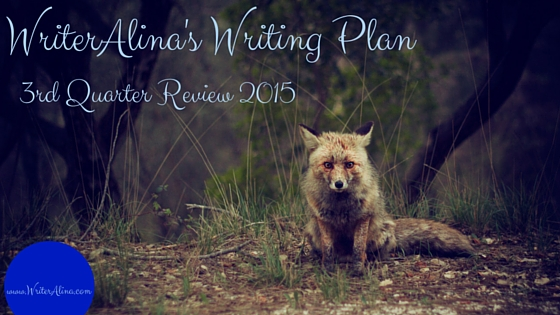 WriterAlina Writing Plan 3rdQ2015