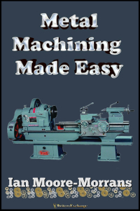Metal Machining Made Easy 200