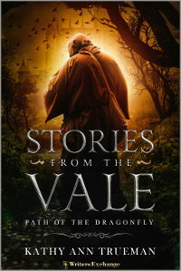 Stories from the Vale: The Path of the Dragonfly