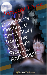 Destiny's Promise, Short Story, 2: Daughter's Destiny