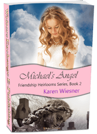 Friendship Heirlooms Series, Book 2: Michael's Angel 3d cover