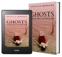 Ghosts Dancing On Water by Patricia Bernard 2 covers
